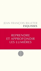 Jean-François Billeter - Esquisses.