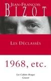 Jean-François Bizot - Les déclassés - Les Cahiers Rouges.