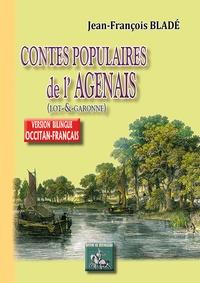 Jean-François Bladé - Contes populaires de l'Agenas (Lot-et-Garonne).
