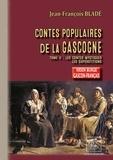 Jean-François Bladé - Contes populaires de la Gascogne (Gers-Armagnac) - Tome 2 : les contes mystiques.