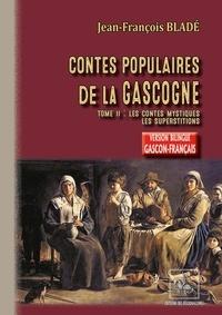 Contes populaires de la Gascogne (Gers-Armagnac) - Tome 2 : les contes mystiques.pdf