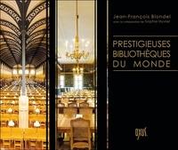 Jean-François Blondel - Prestigieuses bibliothèques du monde.