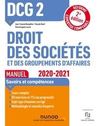Jean-François Bocquillon et Pascale David - DCG 2 Droit des sociétés et des groupements d'affaires - Manuel - 2020/2021.