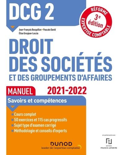 Jean-François Bocquillon et Pascale David - DCG 2 Droit des sociétés et des groupements d'affaires - Manuel - 2021/2022 - Réforme Expertise comptable.