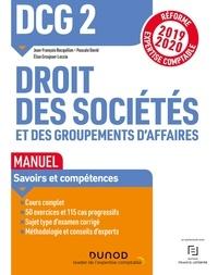 Jean-François Bocquillon et Elise Grosjean - DCG 2 Droit des sociétés et des groupements d'affaires - Manuel - Réforme Expertise comptable 2019-2020.