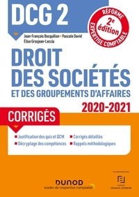 Jean-François Bocquillon et Pascale David - DCG 2 Droit des sociétés et des groupements d'affaires - Corrigés.
