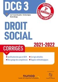 Jean-François Bocquillon et Christine Alglave - DCG 3 Droit social - Corrigés - 2021-2022 - Réforme Expertise comptable.