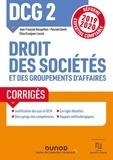Jean-François Bocquillon et Pascale David - Droit des sociétés et des groupements d'affaires DCG 2 - Corrigés.