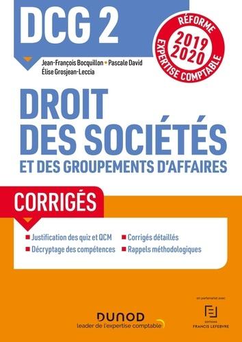 Droit des sociétés et des groupements d'affaires DCG 2. Corrigés  Edition 2019-2020