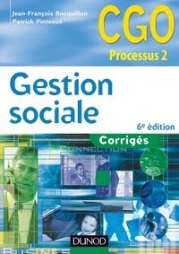 Jean-François Bocquillon et Patrick Pinteaux - Gestion sociale - 6e édition - Corrigés.