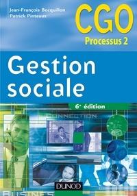 Jean-François Bocquillon et Patrick Pinteaux - Gestion sociale - 6e édition - Manuel.