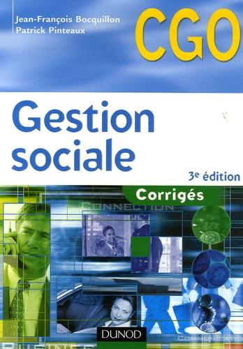 Jean-François Bocquillon et Patrick Pinteaux - Gestion sociale Processus 2 : organisation du système d'information comptable et de gestion - Corrigés.