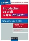 Jean-François Bocquillon et Martine Mariage - Introduction au droit en QCM 2016-2017 - 4e éd. - Catégories A, B et C - 600 QCM, corrigés détaillés.