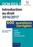 Jean-François Bocquillon et Martine Mariage - QCM DCG 1 - Introduction au droit 2016/2017 - 4e éd. - 600 questions corrigées.