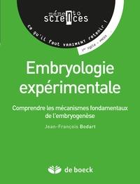 Embryologie expérimentale- Comprendre les mécanismes fondamentaux de l'embryogenèse - Jean-François Bodart pdf epub