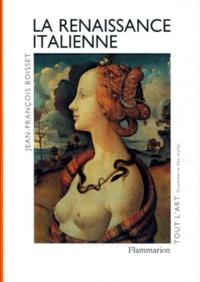 Jean-François Boisset - La Renaissance italienne.