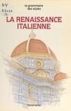 Jean-François Boisset et Claudine Caruette - La Renaissance italienne.