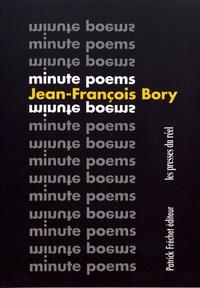 Jean-François Bory - Minute Poems - Choix 1963-2018.