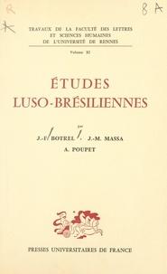 Jean-François Botrel et Jean-Michel Massa - Études luso-brésiliennes.