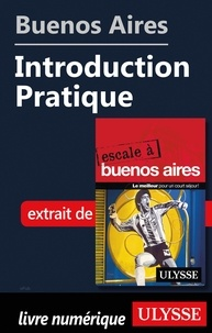 Jean-François Bouchard et Jean Boucher - ESCALE A  : Buenos Aires - Introduction Pratique.