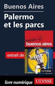 Jean-François Bouchard et Jean Boucher - ESCALE A  : Buenos Aires - Palermo et les parcs.