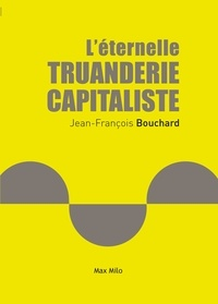 Léternelle truanderie capitaliste.pdf