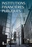 Jean-François Boudet - Institutions financières publiques.
