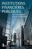 Jean-François Boudet et Raymond Muzellec - Institutions financières publiques.