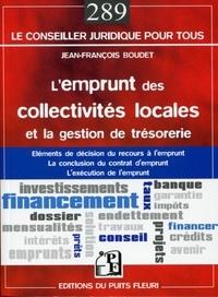 Jean-François Boudet - L'emprunt des collectivités locales et la gestion de la trésorerie.
