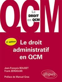 Jean-François Boudet - Le droit administratif en QCM.