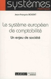 Jean-François Boudet - Le système européen de comptabilité - Un enjeu de société.