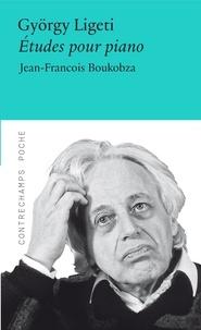 Jean-François Boukobza - György Ligeti - Etudes pour piano.