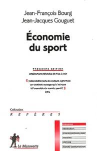 Jean-François Bourg et Jean-Jacques Gouguet - Economie du sport.