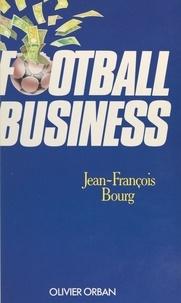 Jean-François Bourg et Marie-Hélène Orban - Football business.