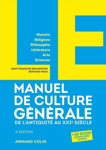 Le manuel de culture générale. De l'Antiquité au XXIe siècle 4e édition