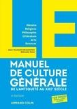 Jean-François Braunstein et Bernard Phan - LE Manuel de Culture générale.