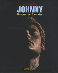 Jean-François Brieu - Johnny - Une passion française.