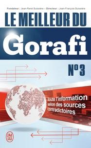 Jean-François Buissière - Le meilleur du Gorafi N°3 - Toute l'information selon des sources contradictoires.