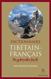 Jean-François Buliard - Dictionnaire tibétain-français.