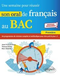 Jean-François Buys et Thomas Diette - Une semaine pour réussir son oral de français au Bac 1re.