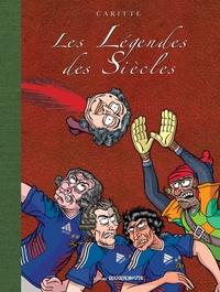 Jean-François Caritte - Les légendes des siècles.