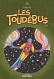 Jean-François Caritte - Les Toudébus - Tome 2.