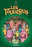Jean-François Caritte - Les Toudébus - Livre 3.