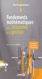 Jean-François Caulier - Fondements mathématiques pour l'économie et la gestion.