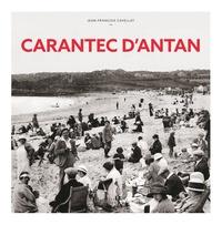 Jean-François Cavellat - Carantec d'antan - A travers la carte postale ancienne.