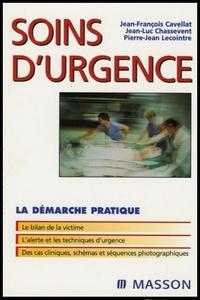 Jean-François Cavellat et Jean-Luc Chassevent - Soins d'urgence.