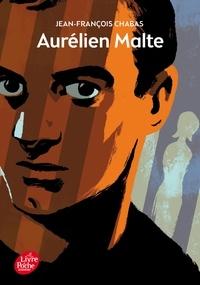 Pdf ebooks à télécharger gratuitement Aurélien Malte 9782010009266 DJVU PDB (Litterature Francaise) par Jean-François Chabas