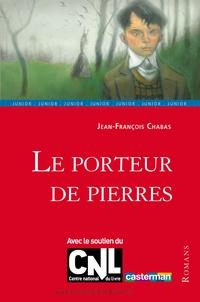 Jean-François Chabas - Le porteur de pierres.