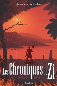 Jean-François Chabas - Les Chroniques de Zi Tome 4 : Oviri.