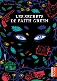 Jean-François Chabas - Les Secrets de Faith Green.